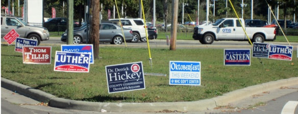 I have never seen so many political signs in my life.  The Hickey guy had the most.  I was dreaming Hickey signs.